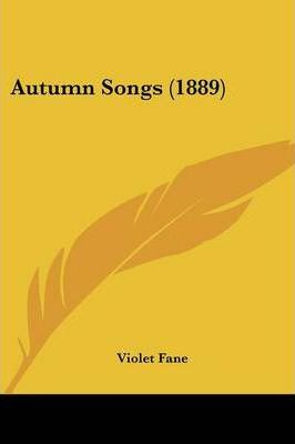 Autumn Songs (1889)