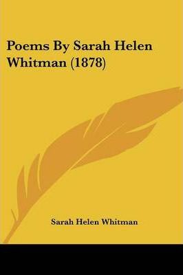 Poems by Sarah Helen Whitman (1878)