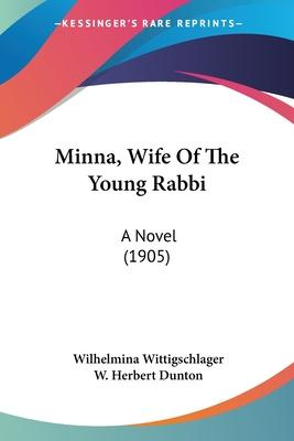 Minna, Wife Of The Young Rabbi Cover Image