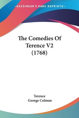 The Comedies of Terence V2 (1768)