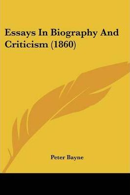 Essays in Biography and Criticism (1860)