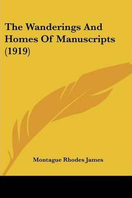 The Wanderings and Homes of Manuscripts (1919)