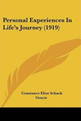 Personal Experiences in Life's Journey (1919)