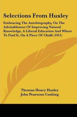 Selections from Huxley
