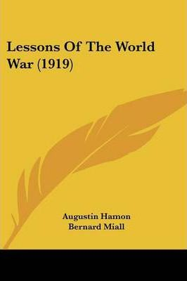 Lessons of the World War (1919)