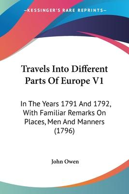 Travels Into Different Parts of Europe V1
