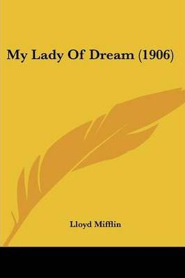 My Lady Of Dream (1906) Cover Image