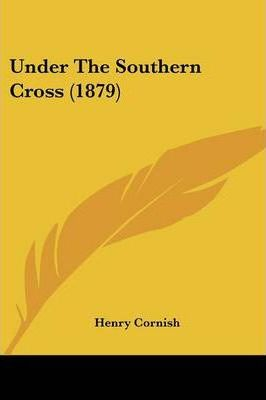 Under the Southern Cross (1879)