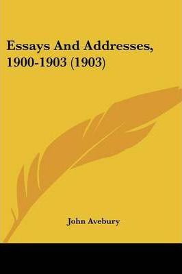 Essays and Addresses, 1900-1903 (1903)