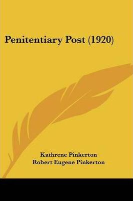 Penitentiary Post (1920)
