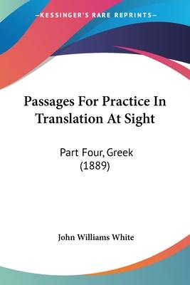 Passages for Practice in Translation at Sight