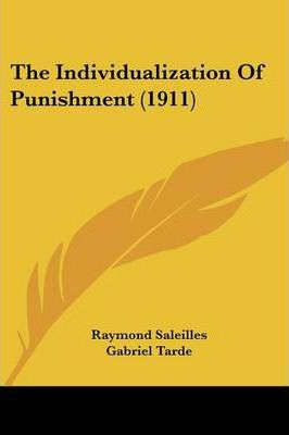 The Individualization of Punishment (1911)