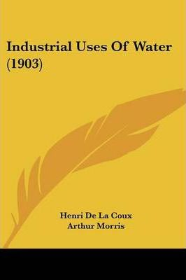 Industrial Uses of Water (1903)