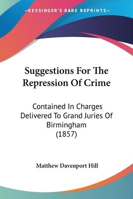 Suggestions for the Repression of Crime