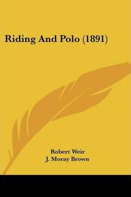 Riding and Polo (1891)