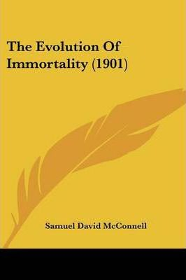 The Evolution of Immortality (1901)