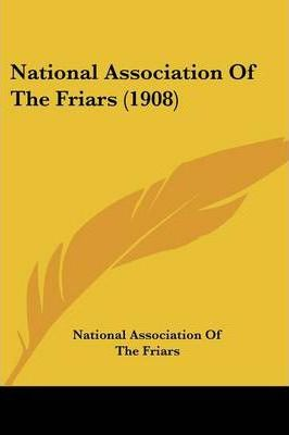 National Association of the Friars (1908)