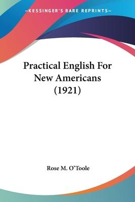 Practical English for New Americans (1921)