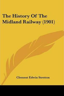 The History of the Midland Railway (1901)