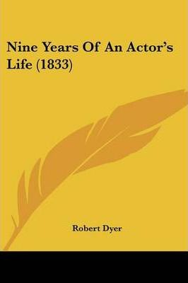 Nine Years of an Actor's Life (1833)