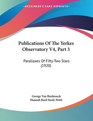 Publications of the Yerkes Observatory V4, Part 3