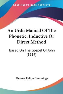 An Urdu Manual of the Phonetic, Inductive or Direct Method
