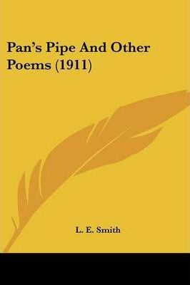 Pan's Pipe and Other Poems (1911)