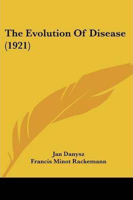 The Evolution of Disease (1921)