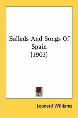 Ballads and Songs of Spain (1903)