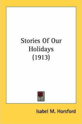 Stories of Our Holidays (1913)