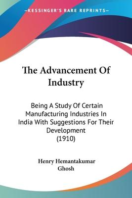 The Advancement of Industry