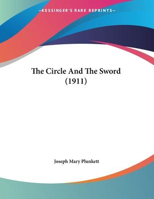 The Circle and the Sword (1911)