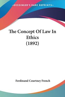 The Concept of Law in Ethics (1892)