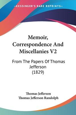 Memoir, Correspondence and Miscellanies V2