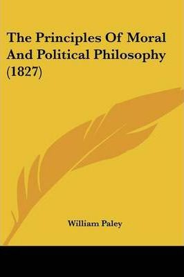 The Principles of Moral and Political Philosophy (1827)