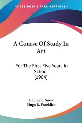 A Course of Study in Art
