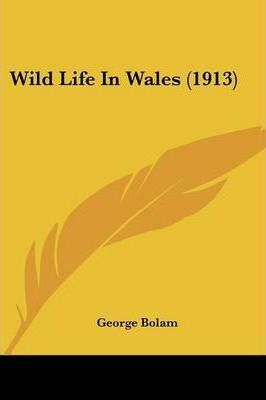 Wild Life in Wales (1913)