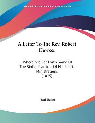 A Letter to the REV. Robert Hawker