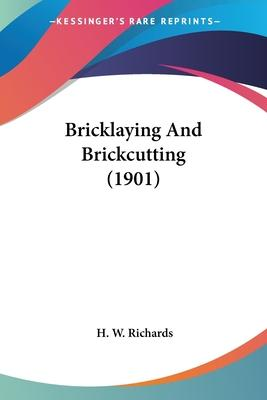 Bricklaying and Brickcutting (1901)