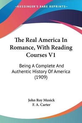 The Real America in Romance, with Reading Courses V1