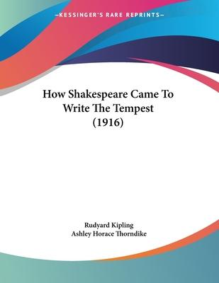 How Shakespeare Came to Write the Tempest (1916)