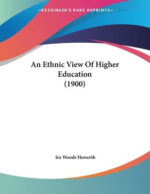 An Ethnic View of Higher Education (1900)