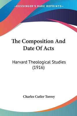 The Composition and Date of Acts