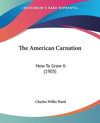 The American Carnation