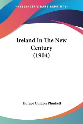 Ireland in the New Century (1904)