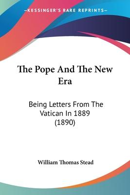 The Pope and the New Era