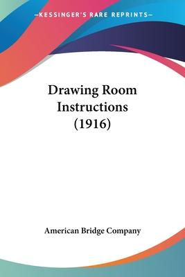 Drawing Room Instructions (1916)