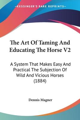 The Art of Taming and Educating the Horse V2