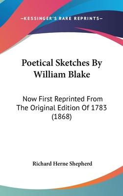 Poetical Sketches by William Blake