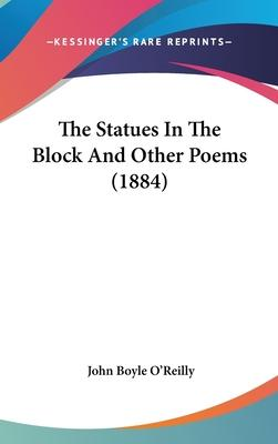 The Statues in the Block and Other Poems (1884)